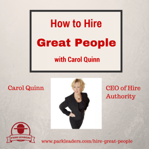 How to Hire Great People Carol Quinn Motivation Based Interviewing