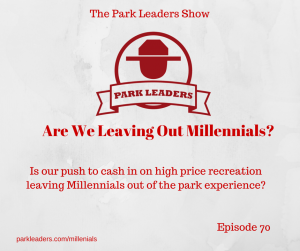Are We leaving millennials out of the parks experience