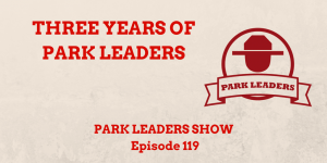 Three Years of Park Leaders
