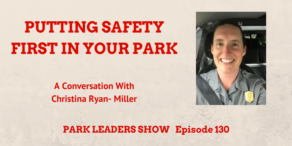 Christina Ryan-Miller Safety National Park Service