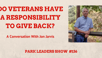 Do Veterans Have a Responsibility to Give Back? with Jon Jarvis