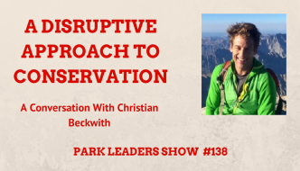 A Disruptive Approach to Conservation with Christian Beckwith
