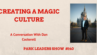 Creating a Magic Culture with Dan Cockerell