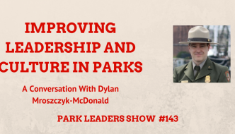 Improving Leadership and Culture in Parks