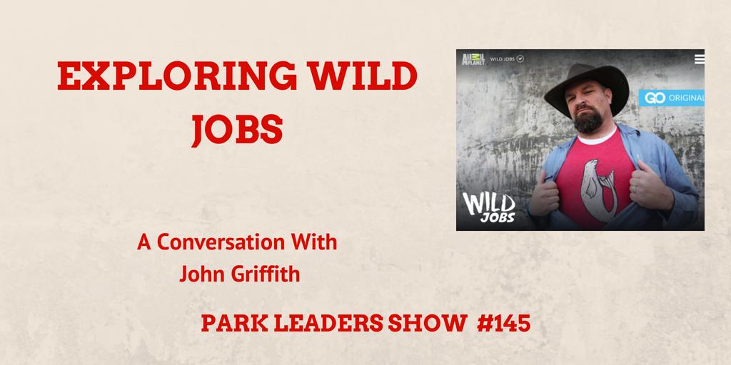 john griffith wild jobs animal planet