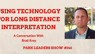 technology for long distance interpretation brad krey california state parks