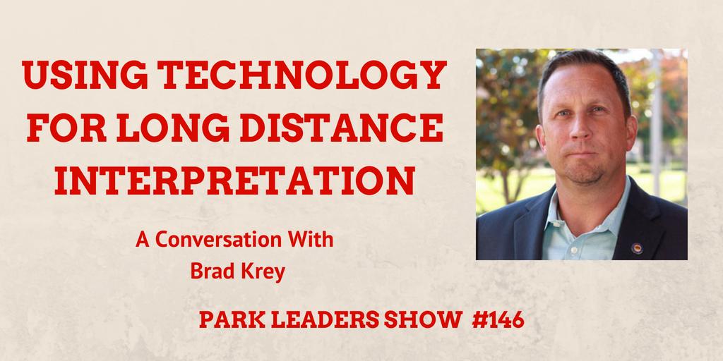 technology for long distance interpretation brad krey california state parks