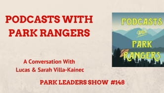 Podcasts With Park Rangers