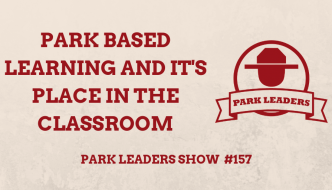 Park Based Learning and It's Place in the Classroom