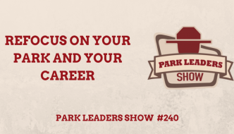 Park Leaders Show focus on your park and your career